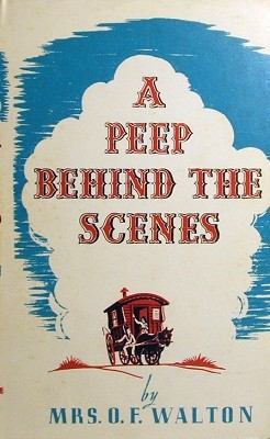 In its defence, A Peep Behind the Scenes IS a children's novel and it DOES have a beautiful theme and moral content. Maybe I'll give it another go one day...